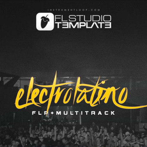 ElectroLatino Beat (FLP + STEMS)