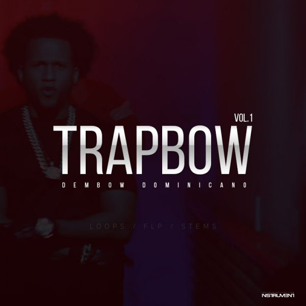 TrapBow Vol.1 Dembow - Flp, Loops, Multitrack Stems